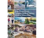 Book Joe Dowden's Complete Guide to Painting Water in Watercolour