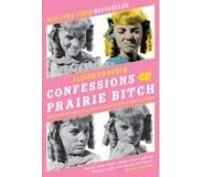 Book Confessions of a Prairie Bitch