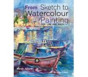 Book From Sketch to Watercolour Painting