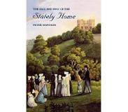 Book The Fall and Rise of the Stately Home