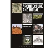 Book Architecture and Ritual: How Buildings Shape Society