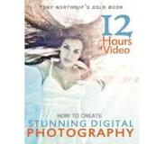 Book Tony Northrup's Dslr Book: How to Create Stunning Digital Photography