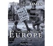 Book The Liberation of Europe 1944-1945: The Photographers Who Captured History from D-Day to Berlin
