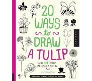 Book 20 Ways to Draw a Tulip and 44 Other Fabulous Flowers