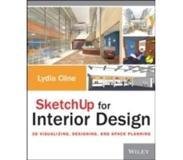 Book Sketchup for Interior Design: 3D Visualizing, Designing, and Space Planning