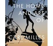 Book - The Home and Art of Carl Milles : Millesgården - ett konstnärshem