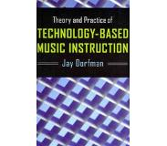 Book Theory and Practice of Technology-Based Music Instruction