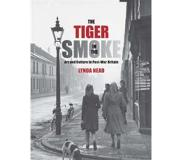 Book The Tiger in the Smoke: Art and Culture in Post-War Britain