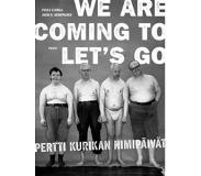 Book We're coming to let's go : Pertti Kurikan Nimipäivät