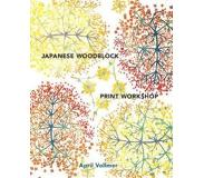 Book Japanese Woodblock Print Workshop: A Modern Guide to the Ancient Art of Mokuhanga