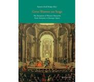 Book Great Women on Stage: The Reception of Women Monarchs from Antiquity in Baroque Opera