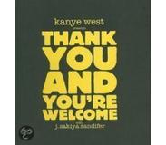 Book Kanye West Presents Thank You and You're Welcome