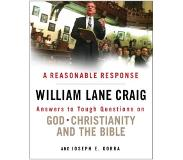 Book A Reasonable Response: Answers to Tough Questions on God, Christianity, and the Bible