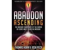 Book - Abaddon Ascending: The Ancient Conspiracy at the Center of CERN's Most Secretive Mission