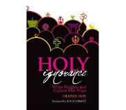 Book Holy Ignorance: When Religion and Culture Part Ways