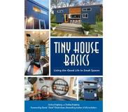 Book Tiny House Basics: Living the Good Life in Small Spaces