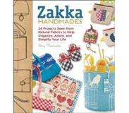 Book Zakka Handmades: 24 Projects Sewn from Natural Fabrics to Help Organize, Adorn, and Simplify Your Life