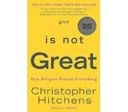 Book God Is Not Great - How Religion Poisons Everything