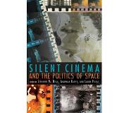 Book Silent Cinema and the Politics of Space