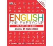 Book English for Everyone: Level 1: Beginner, Practice Book: A Complete Self-Study Program