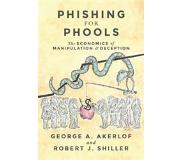 Book Phishing for Phools - The Economics of Manipulation and Deception