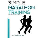Book Simple Marathon Training: The Right Training for Busy Adults with Hectic Lives