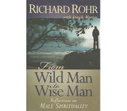 Book From Wild Man to Wise Man: Reflections on Male Spirituality
