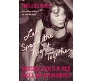 Book Let's Spend the Night Together: Backstage Secrets of Rock Muses and Supergroupies