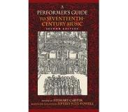 Book A Performer's Guide to Seventeenth-Century Music