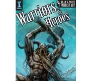 Book Draw & Paint Fantasy Art Warriors & Heroes