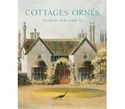 Book Cottages Ornes: The Charms of the Simple Life