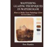 Book Mastering Glazing Techniques in Watercolor Volume 1