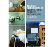 Book The User Perspective on Twenty-First-Century Art Museums