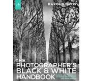 Book The Photographer's Black and White Handbook: Making and Processing Stunning Digital Black and White Photos